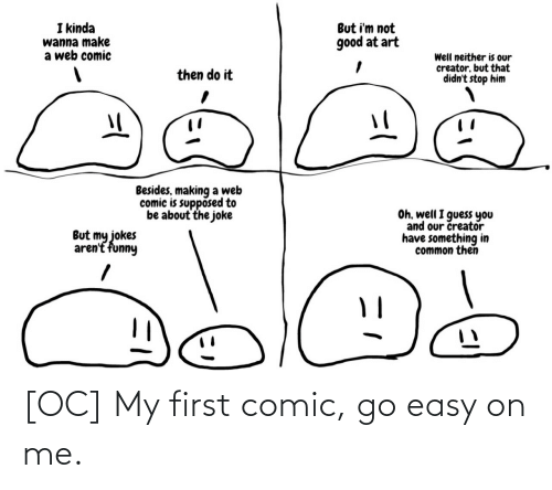 On Me: [OC] My first comic, go easy on me.