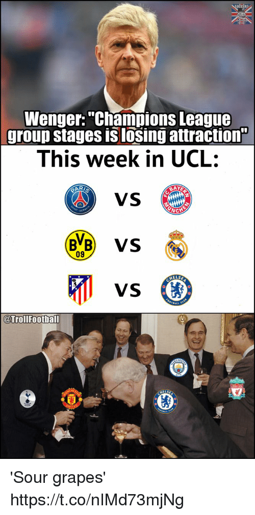 "Memes, Champions League, and 🤖: OCcRa  Wenger:""Champions League  group stages is losing attraction""  This week in UCL:  VS  09  卯遥)  AELSE  @TrollFootball 'Sour grapes' https://t.co/nIMd73mjNg"