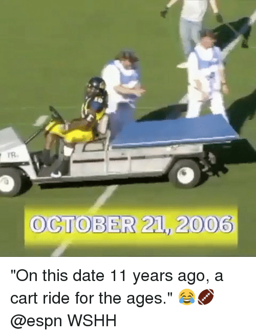 """Espn, Memes, and Wshh: OCTOBER 21, 2006 """"On this date 11 years ago, a cart ride for the ages."""" 😂🏈 @espn WSHH"""