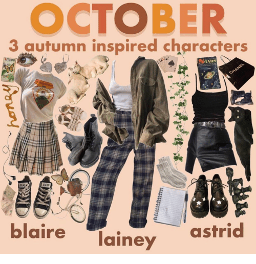 tars: OCTOBER  3 autumen ientpired characters  TARS  CHANEL  ALL  A  blaire  lainey  astrid
