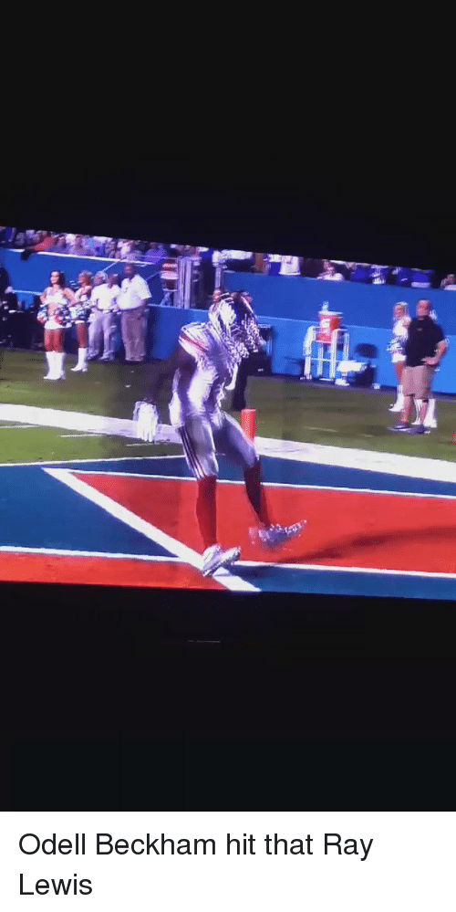 Ray Lewis: Odell Beckham hit that Ray Lewis