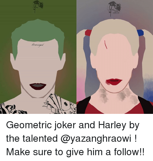 Joker And Harley: of anaged Geometric joker and Harley by the talented @yazanghraowi ! Make sure to give him a follow!!