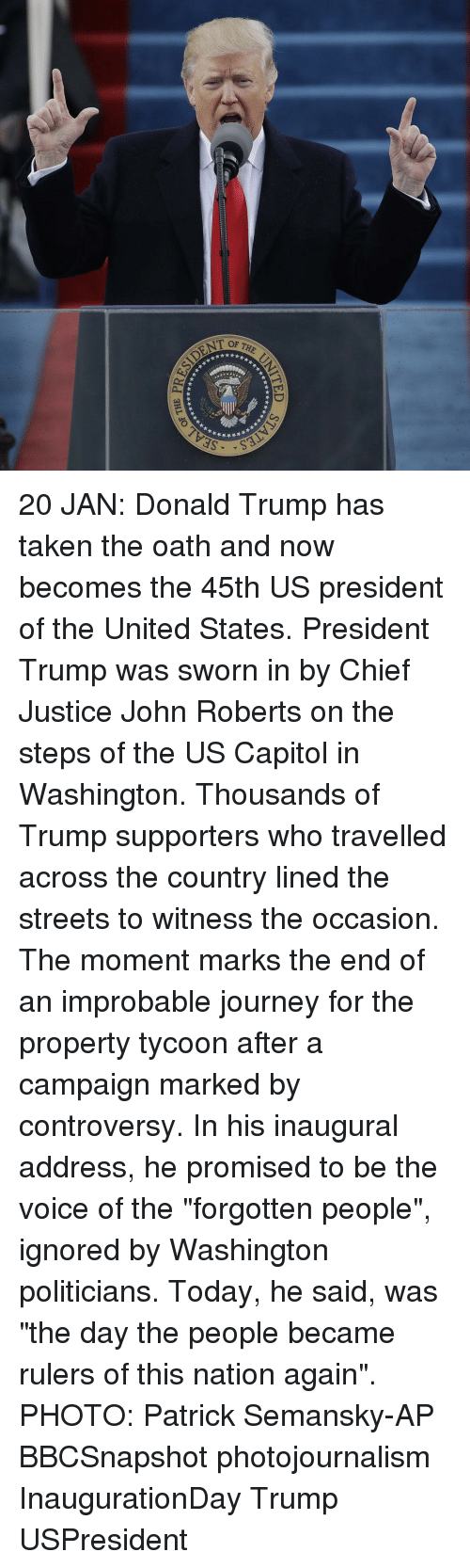 """Trump Support: OF THE  *长幕¥ *  부부부부  SEL  UNITE  *★★★★뇻  S  N  ★★★长**  d 3HL3Or\ 20 JAN: Donald Trump has taken the oath and now becomes the 45th US president of the United States. President Trump was sworn in by Chief Justice John Roberts on the steps of the US Capitol in Washington. Thousands of Trump supporters who travelled across the country lined the streets to witness the occasion. The moment marks the end of an improbable journey for the property tycoon after a campaign marked by controversy. In his inaugural address, he promised to be the voice of the """"forgotten people"""", ignored by Washington politicians. Today, he said, was """"the day the people became rulers of this nation again"""". PHOTO: Patrick Semansky-AP BBCSnapshot photojournalism InaugurationDay Trump USPresident"""
