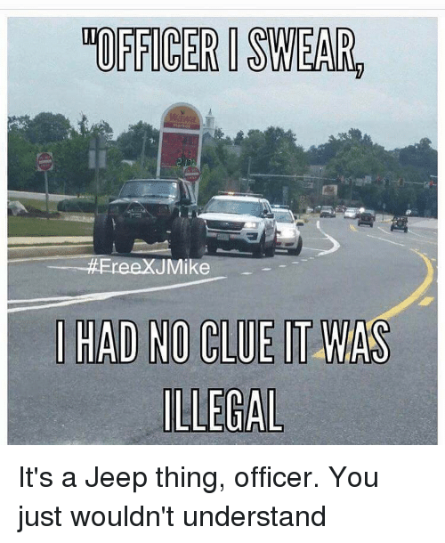 officer swear ereexuu jmike had no clue it was illegal 2979267 officer swear ereexuu jmike had no clue it was illegal it's a