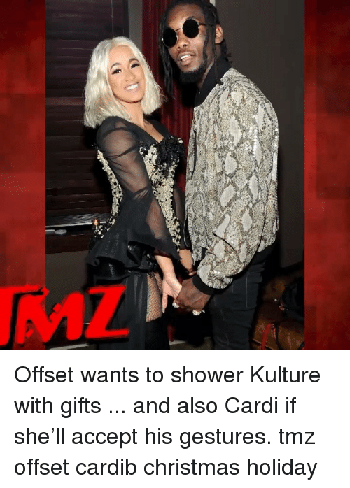 Gestures: Offset wants to shower Kulture with gifts ... and also Cardi if she'll accept his gestures. tmz offset cardib christmas holiday