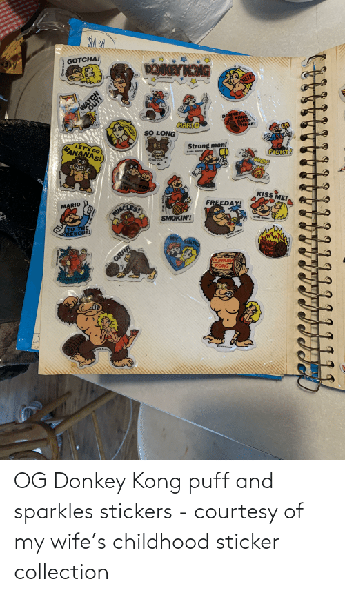 Sticker: OG Donkey Kong puff and sparkles stickers - courtesy of my wife's childhood sticker collection