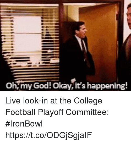 College, College Football, and Football: Oh m  n  y God!Okay,it's h  appening! Live look-in at the College Football Playoff Committee: #IronBowl https://t.co/ODGjSgjaIF