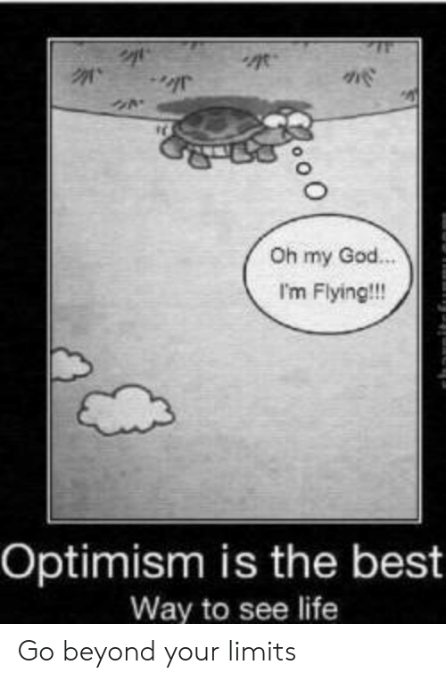 im flying: Oh my God.  I'm Flying!!!  Optimism is the best  Way to see life Go beyond your limits