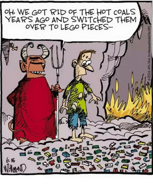 🤖: OH WE GOT RID OF THE HOT COALS  YEARS AGO AND SWITCHED THEM  OVER TO LEGO PIECES