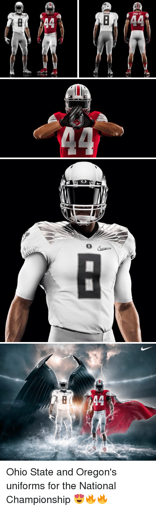 Ohio State: OHIO ST  驴   っ   0   A4 Ohio State and Oregon's uniforms for the National Championship 😍🔥🔥