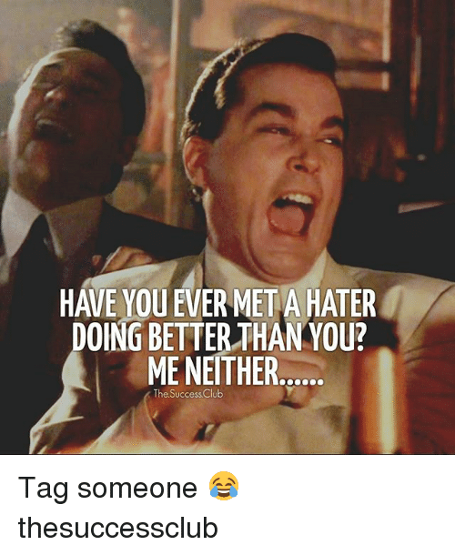 Nethers: OING BETTER THAN YOU?  ME NETHER  The Success Club Tag someone 😂 thesuccessclub