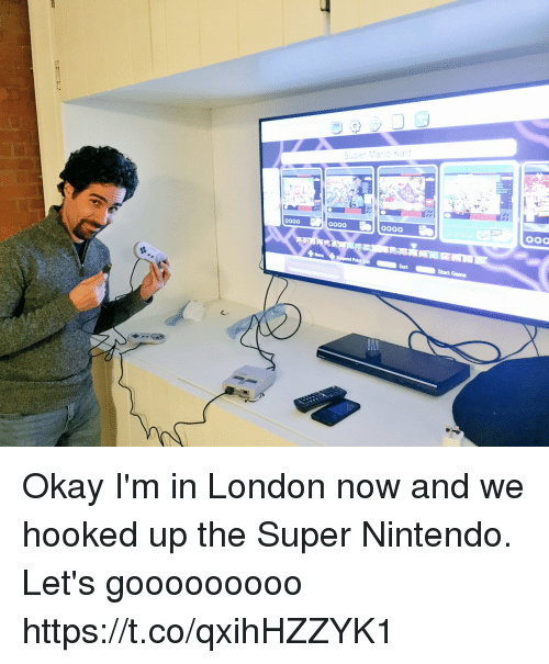 Memes, Nintendo, and London: Okay I'm in London now and we hooked up the Super Nintendo. Let's gooooooooo https://t.co/qxihHZZYK1