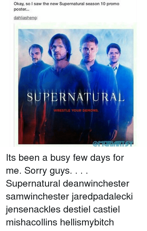 posterized: Okay, so I saw the new Supernatural season 10 promo  poster.  dahliasheng:  SUPERNATURA  WRESTLE YOUR DEMONS Its been a busy few days for me. Sorry guys. . . . Supernatural deanwinchester samwinchester jaredpadalecki jensenackles destiel castiel mishacollins hellismybitch