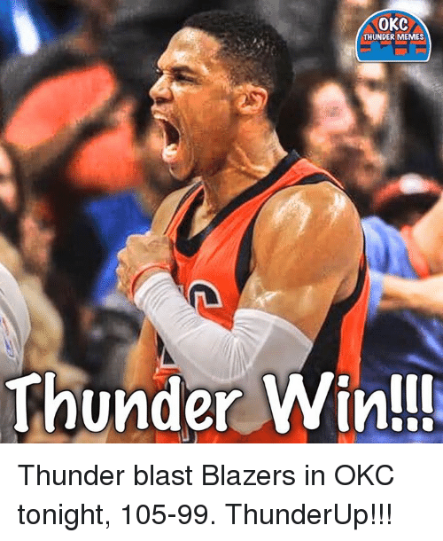 Blazers Win Tonight: 25+ Best Memes About Okc Thunder Memes