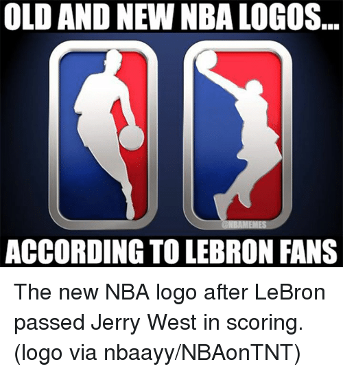 nba logo: OLD AND NEW NBALOGOS  ACCORDING TOLEBRON FANS The new NBA logo after LeBron passed Jerry West in scoring. (logo via nbaayy/NBAonTNT)