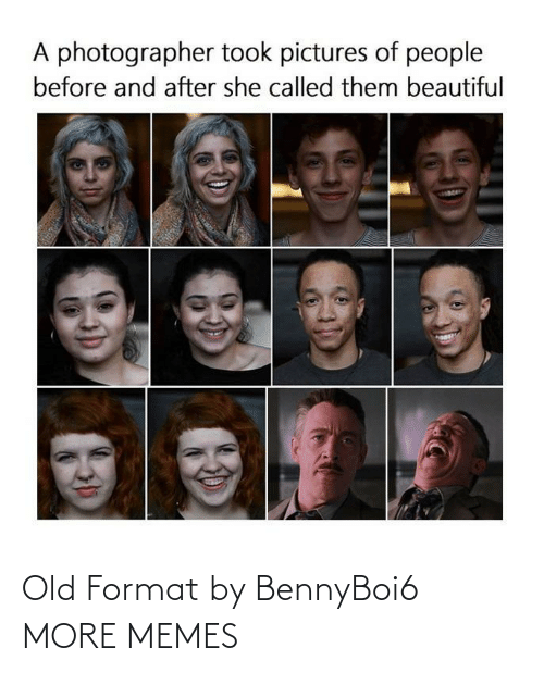 format: Old Format by BennyBoi6 MORE MEMES