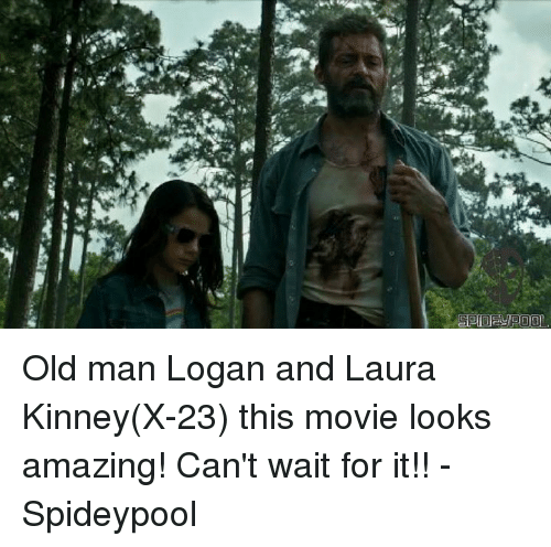 Waiting...: Old man Logan and Laura Kinney(X-23) this movie looks amazing! Can't wait for it!! - Spideypool
