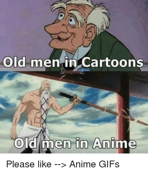 animated gif: Old men in Cartoons  old men in Ani Please like --> Anime GIFs