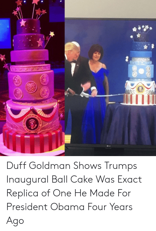 Inaugural Ball: OLG Duff Goldman Shows Trumps Inaugural Ball Cake Was Exact Replica of One He Made For President Obama Four Years Ago
