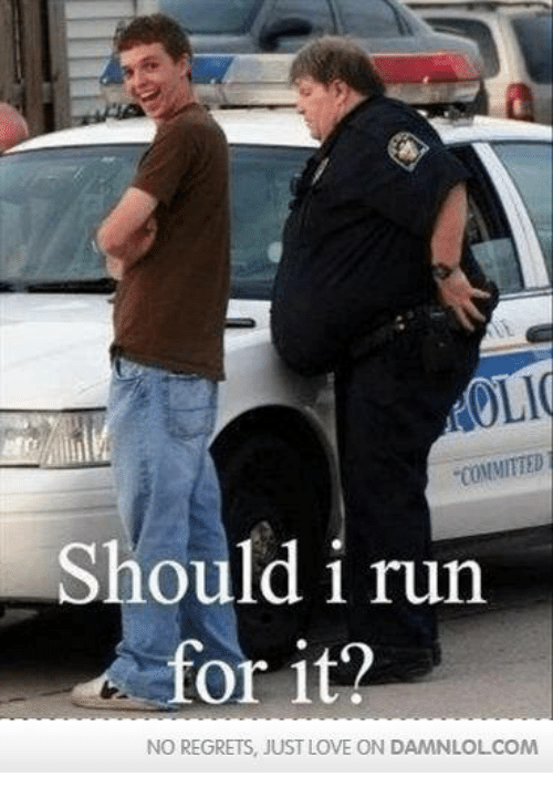 """Should I Run: OLI  """"COMMITTED  Should i run  or it?  NO REGRETS, JUST LOVE ON DAMNLOLCOM"""