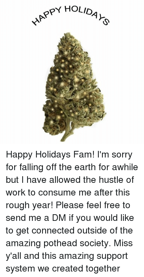Fam, Memes, and Connected: OLIDAYS HAPPY Happy Holidays Fam! I'm