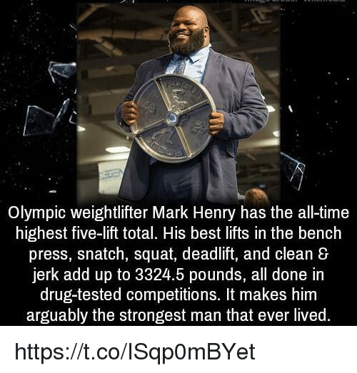 Strongest Bench Press: Olympic Weightlifter Mark Henry Has The All-Time Highest