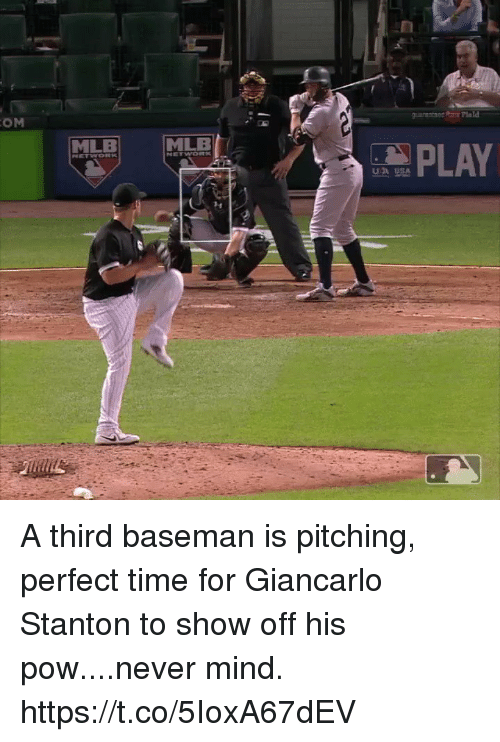 Giancarlo Stanton: OM  MLE  MLB  PLAY  UB SA  3H A third baseman is pitching, perfect time for Giancarlo Stanton to show off his pow....never mind. https://t.co/5IoxA67dEV