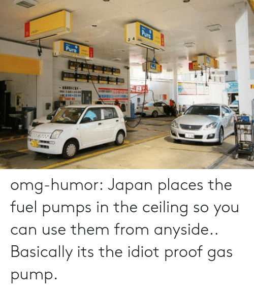 pumps: omg-humor:  Japan places the fuel pumps in the ceiling so you can use them from anyside.. Basically its the idiot proof gas pump.