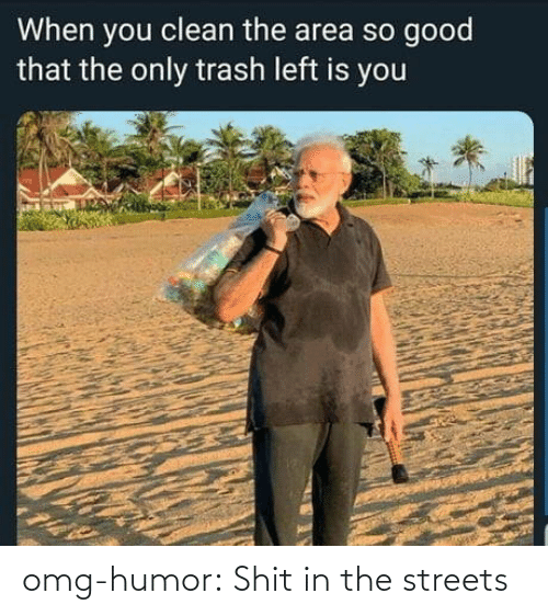 Streets: omg-humor:  Shit in the streets