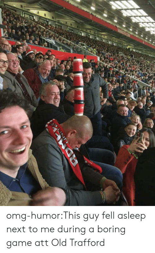 Boring Class: omg-humor:This guy fell asleep next to me during a boring game att Old Trafford