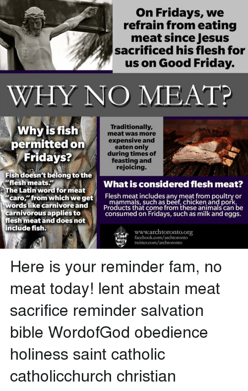 On fridays we refrain from eating meat since jesus for Why do catholics eat fish on friday