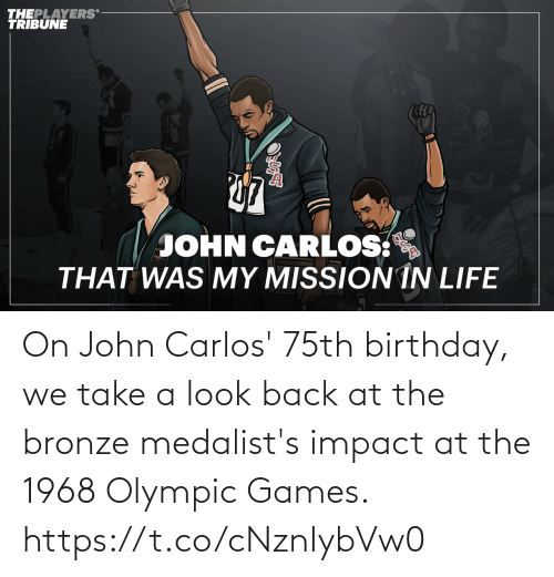 Birthday: On John Carlos' 75th birthday, we take a look back at the bronze medalist's impact at the 1968 Olympic Games. https://t.co/cNznIybVw0
