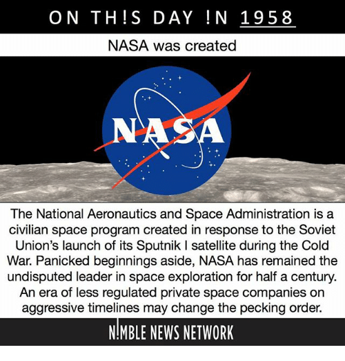On THIS DAY IN 1958 NASA Was Created the National ...
