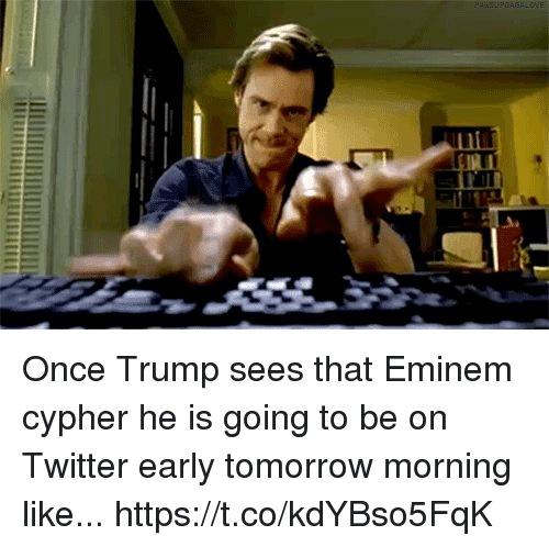 once trump sees that eminem cypher he is going to 28251286 can i touch ur wenis? on ur elbow haha its the skin the first xxl,Wenis Meme