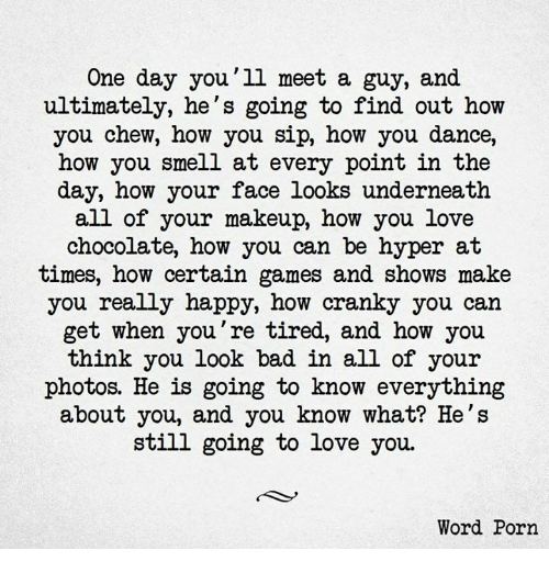Love Finds You Quote: One Day You'll Meet A Guy And Ultimately He's Going To