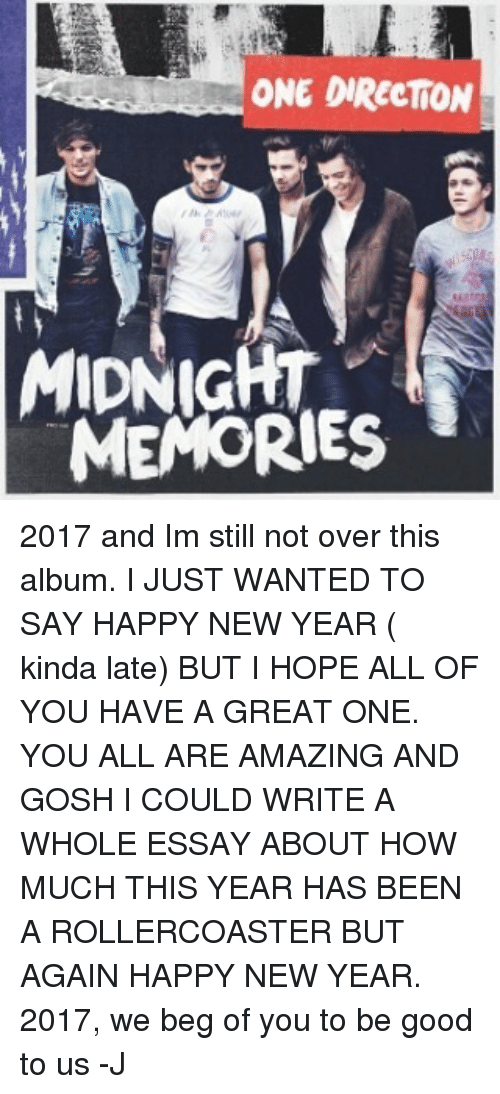 ONE DIRECTION MIDNIGHT MEMORIES 2017 and Im Still Not Over ...One Direction Over Again Album Cover