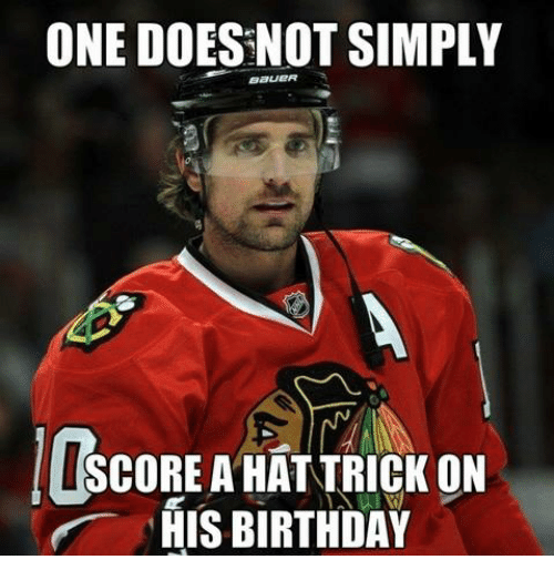 Birthday: ONE DOES NOT SIMPLY  sauER  OMSCOREAHATTRICK ON  HIS BIRTHDAY