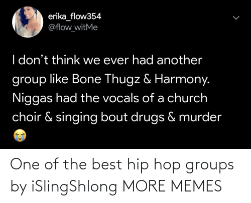 hop: One of the best hip hop groups by iSlingShlong MORE MEMES