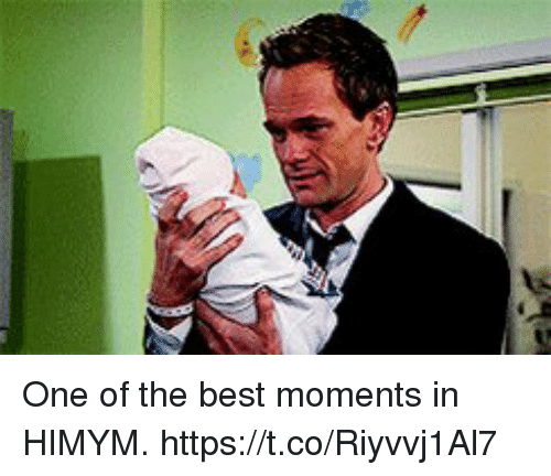 Memes, Best, and 🤖: One of the best moments in HIMYM. https://t.co/Riyvvj1Al7