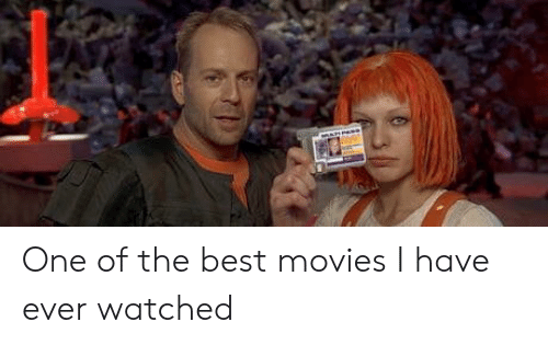 best movies: One of the best movies I have ever watched