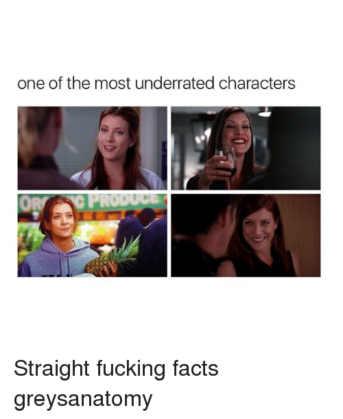 Facts, Fucking, and Memes: one of the most underrated characters Straight fucking facts greysanatomy