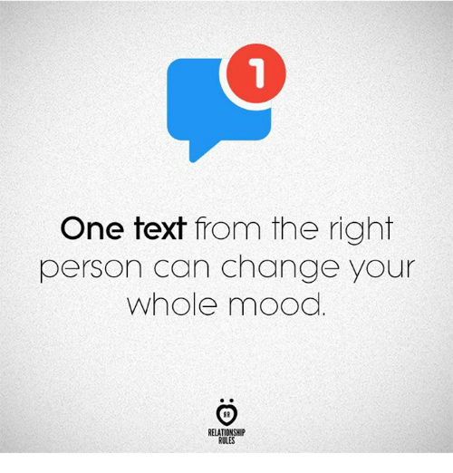 Mood, Text, and Change: One text from the right  person can change your  whole mood  AR  RELATIONSHIP  RULES