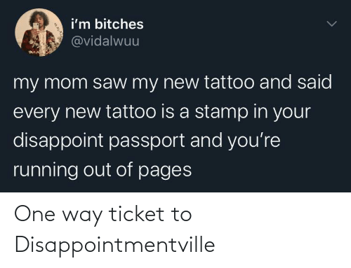 Ticket: One way ticket to Disappointmentville