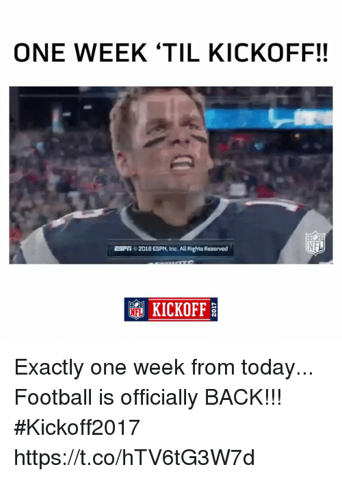 Espn, Football, and Memes: ONE WEEK 'TIL KICKOFF!!  c 2016 ESPN, Inc. All Rights Reserved  KICKOFF Exactly one week from today...  Football is officially BACK!!! #Kickoff2017 https://t.co/hTV6tG3W7d