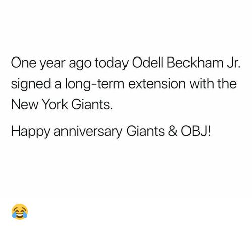 Odell Beckham Jr.: One year ago today Odell Beckham Jr.  signed a long-term extension with the  New York Giants.  Happy anniversary Giants & OBJ! 😂