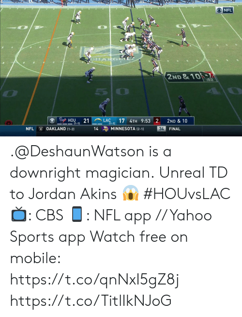 oakland: ONFL  CHARGA  2ND &10  :02  LAC  (1-1  17 4TH 9:53 2  HOU  21  2ND & 10  1-1)  OAKLAND (1-2)  NFL  MINNESOTA (2-1)  34  14  FINAL .@DeshaunWatson is a downright magician.  Unreal TD to Jordan Akins ? #HOUvsLAC  ?: CBS ?: NFL app // Yahoo Sports app Watch free on mobile: https://t.co/qnNxI5gZ8j https://t.co/TitlIkNJoG