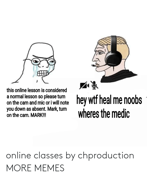 online: online classes by chproduction MORE MEMES