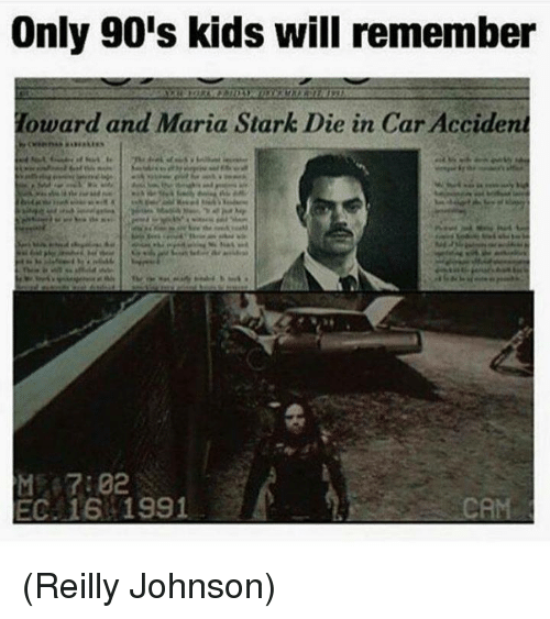 Starked: Only 90's kids will remember  oward and Maria Stark Die in Car Accident  EC. 16 1991 (Reilly Johnson)