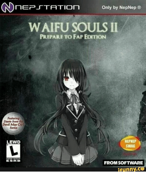 only by neonepe nepnep nep station waifu souls ii prepare to fap edition featuring dante from