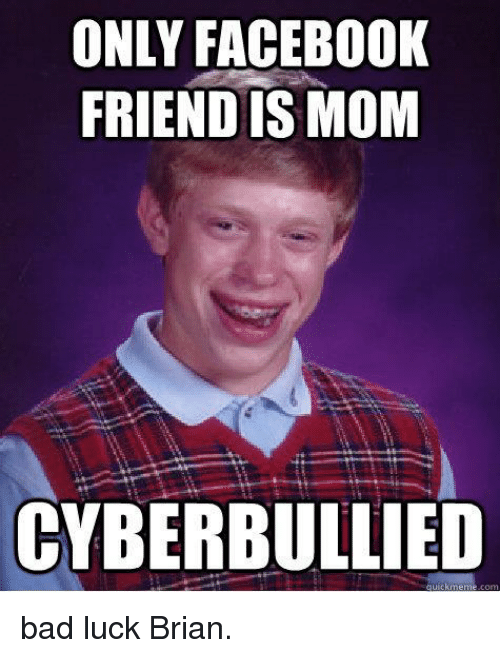 Meme Bad Luck Brian 25+ Best Memes About B...